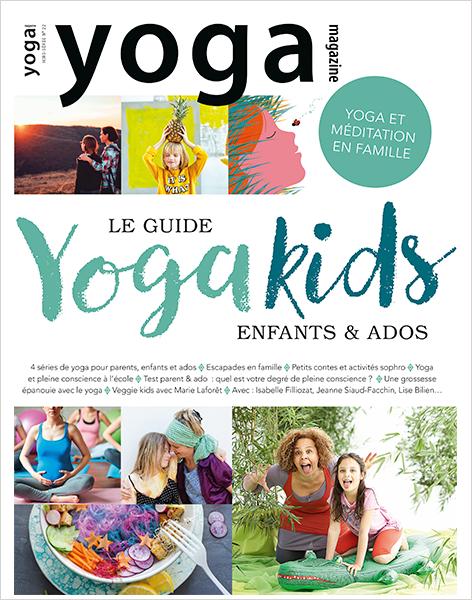 Le guide du yoga pour les enfants et les ados !